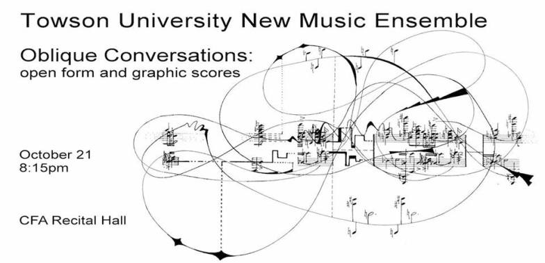 10/21/2015 | Towson University New Music Ensemble | Oblique Conversations: Open Form and Graphic Scores