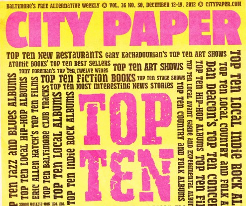 Baltimore City Paper: 2012 Top 10 Issue