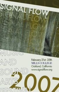 2007 Signal Flow Festival