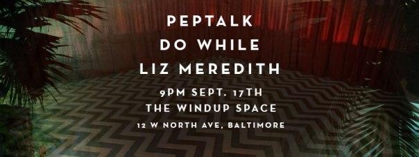 9/17/15 | Windup Space | Peptalk, Do While, Liz Meredith