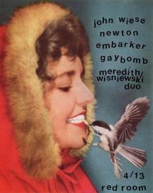 4/13/14 | The Red Room | John Wiese, Newton, Embarker, Gaybomb, Liz Meredith & Tim Wisniewski